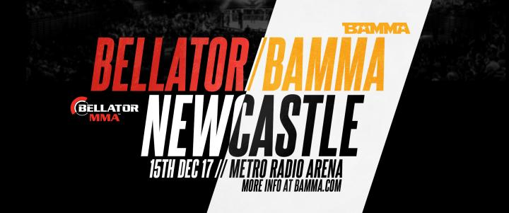 BAMMA / Bellator Newcastle 15th December 2017