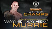 Ask The Champs - Wayne Murrie