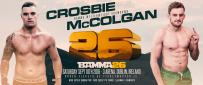 Crosbie Vs. McColgan Joins BAMMA 26