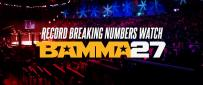 BAMMA 27 Breaks Vieweing Records