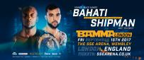 Bahati To Defend Title Against Shipman At BAMMA London