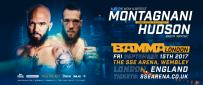 Montagnani Returns And Faces Hudson At BAMMA London