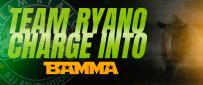 Team Ryano Charge Into BAMMA