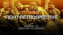 BAMMA Fight Retrospectives: Sinclar Vs. Winner (BAMMA 10)